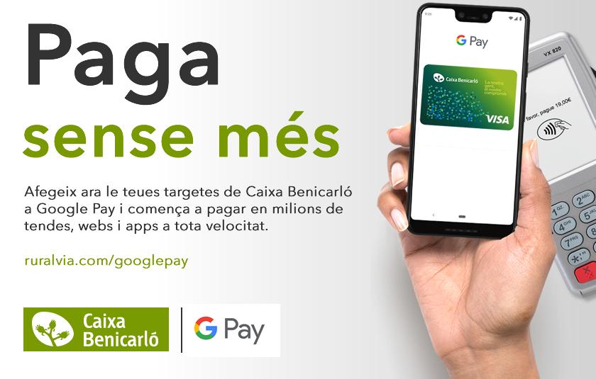 Google Pay arriba a Caixa Benicarló